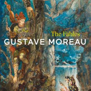 Gustave Moreau - the Fables cover